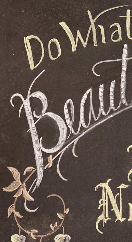 Do What is Beautiful, written in chalk.