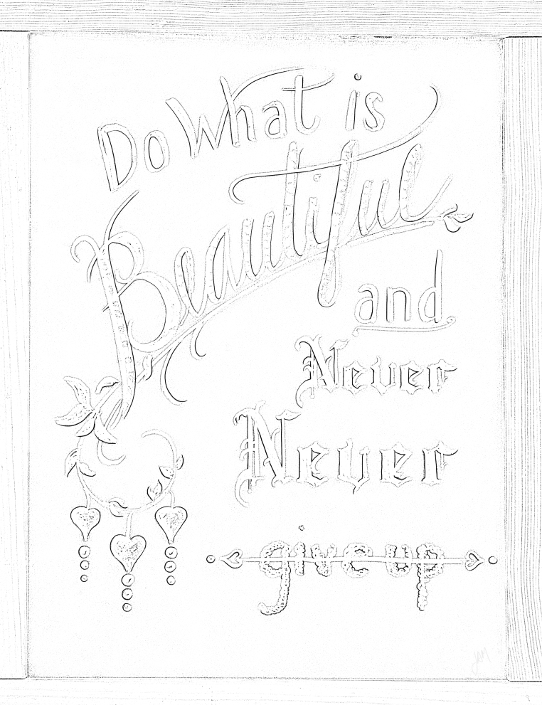 Free coloring page - Do what is Beautiful and Never Give Up